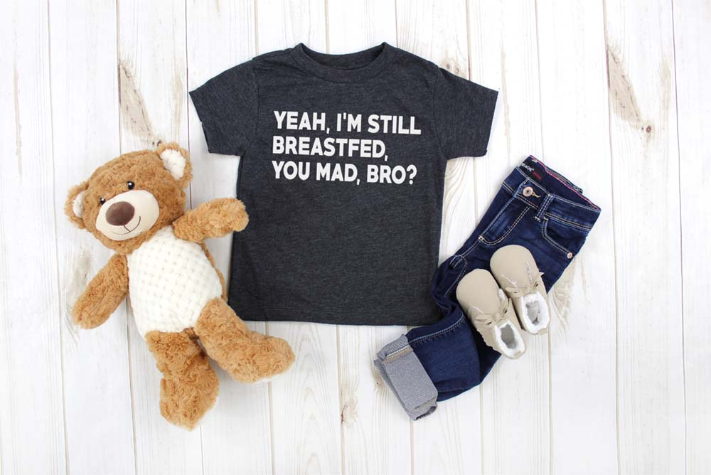 Yeah, Im Still Breastfed, You Mad Bro? kids shirt - Hot Mess Mom Designs