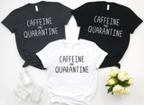 Caffeine and Quarantine - Hot Mess Mom Designs