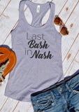 Last Bash In Nash tank top - Hot Mess Mom Designs
