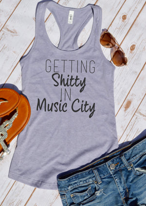 Getting Shitty in music city tank top