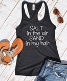 Salt in the Air, Sand in My Hair Tank top - Hot Mess Mom Designs