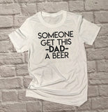 This Dad Needs a Beer Shirt - Hot Mess Mom Designs