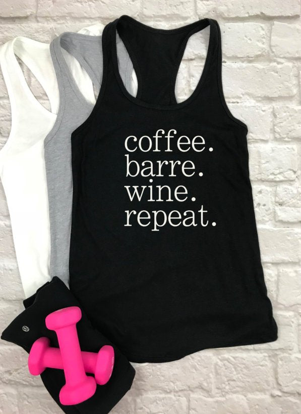 Coffee Barre Wine Repeat tank - Hot Mess Mom Designs