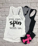 You Cant Spin With Us Tank Top - Hot Mess Mom Designs