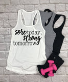 Sore Today Strong Tomorrow Tank Top - Hot Mess Mom Designs