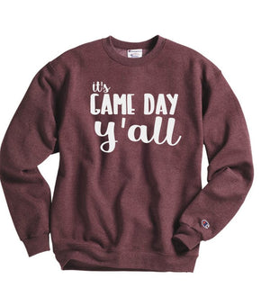 Its Game Day Y'all Sweatshirt - Hot Mess Mom Designs