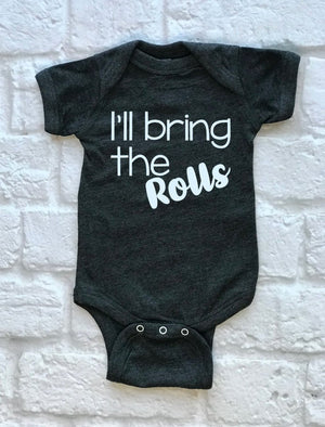Ill bring the rolls - Hot Mess Mom Designs