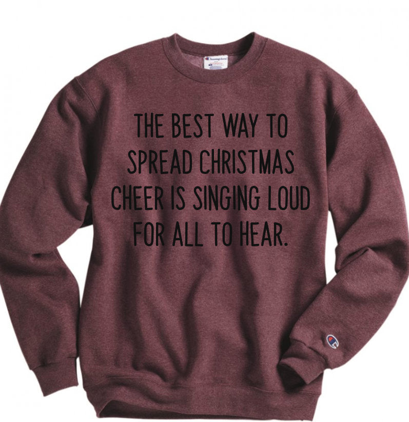 The Best Way to Spread Christmas Cheer Sweatshirt - Hot Mess Mom Designs