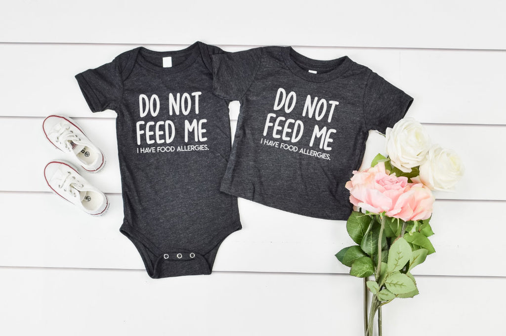 Do Not Feed Me I Have Food Allergies kids shirt - Hot Mess Mom Designs