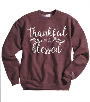 Thankful and Blessed Sweatshirt