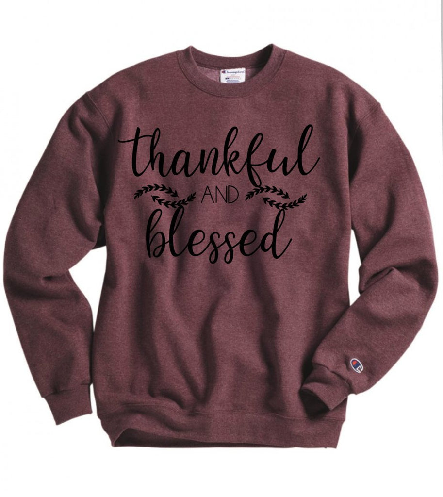 Thankful and Blessed Sweatshirt - Hot Mess Mom Designs