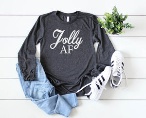 Jolly AF long sleeve - Hot Mess Mom Designs