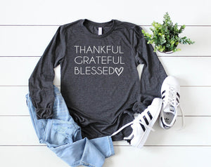 Thankful, Grateful, Blessed Long Sleeve - Hot Mess Mom Designs