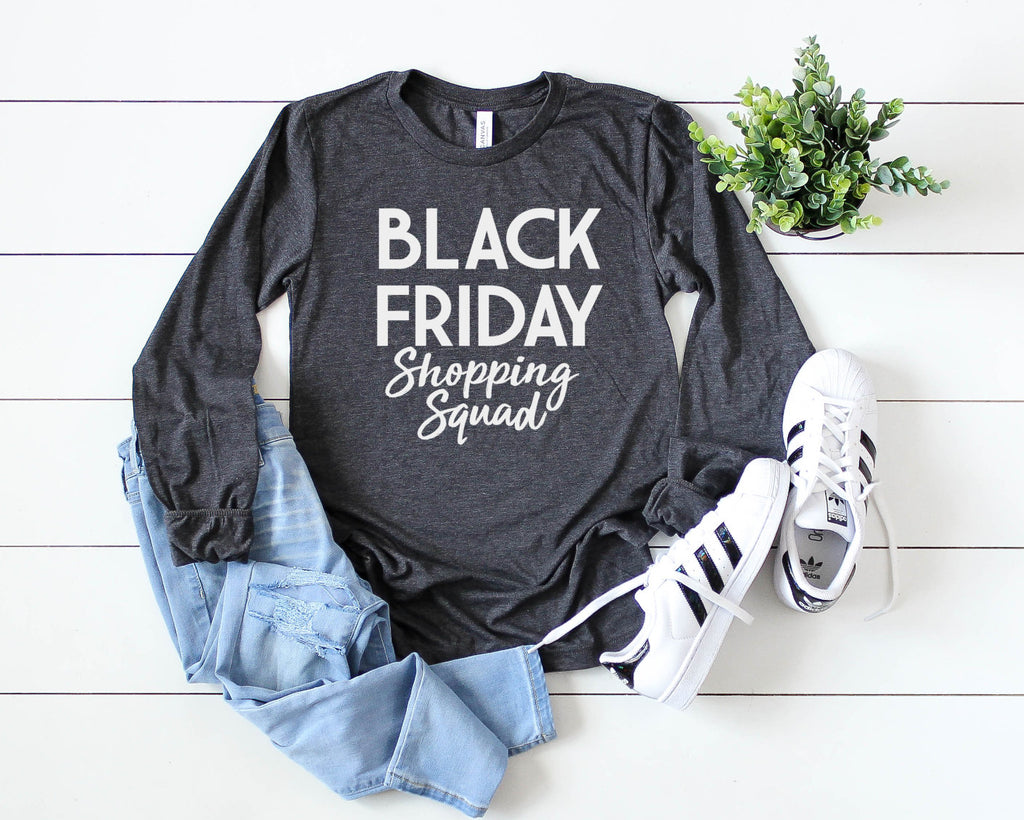 black friday shopping squad long sleeve - Hot Mess Mom Designs