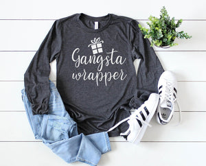 Gangsta Wrapper Long Sleeve - Hot Mess Mom Designs