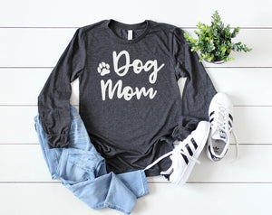 Dog Mom Long Sleeve - Hot Mess Mom Designs