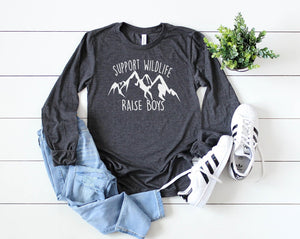 Support Wildlife Raise Boys Long Sleeve - Hot Mess Mom Designs