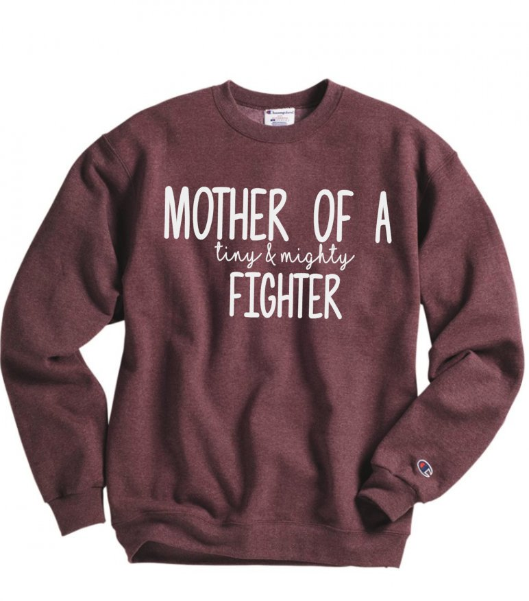 Mother of a Tiny and Mighty Fighter Sweatshirt - Hot Mess Mom Designs
