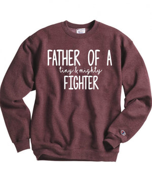 Father of a Tiny and Mighty Fighter Sweatshirt - Hot Mess Mom Designs