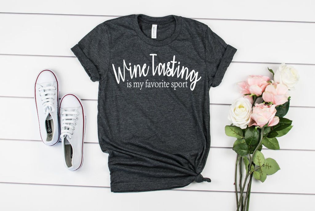 Wine Tasting Is My Favorite Sport Unisex Shirt - Hot Mess Mom Designs