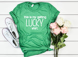 Unisex This Is My Getting Lucky Shirt - Hot Mess Mom Designs