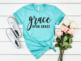 Grace Upon Grace Unisex Shirt - Hot Mess Mom Designs