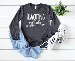 Teaching My Tribe Long Sleeve - Hot Mess Mom Designs