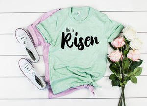He Is Risen Unisex Shirt - Hot Mess Mom Designs