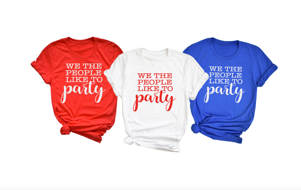 we the people like to party shirt - Hot Mess Mom Designs