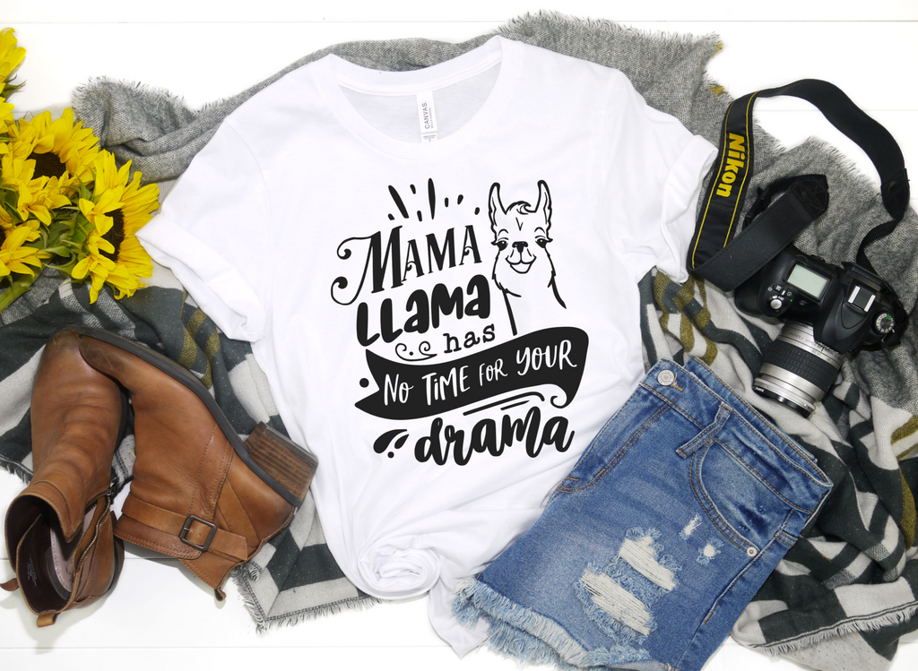 Mama Llama Has No Time For Your Drama Shirt - funny shirts for women at Hot Mess Mom Designs