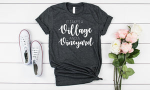 It Takes a Village and a Vineyard - Hot Mess Mom Designs