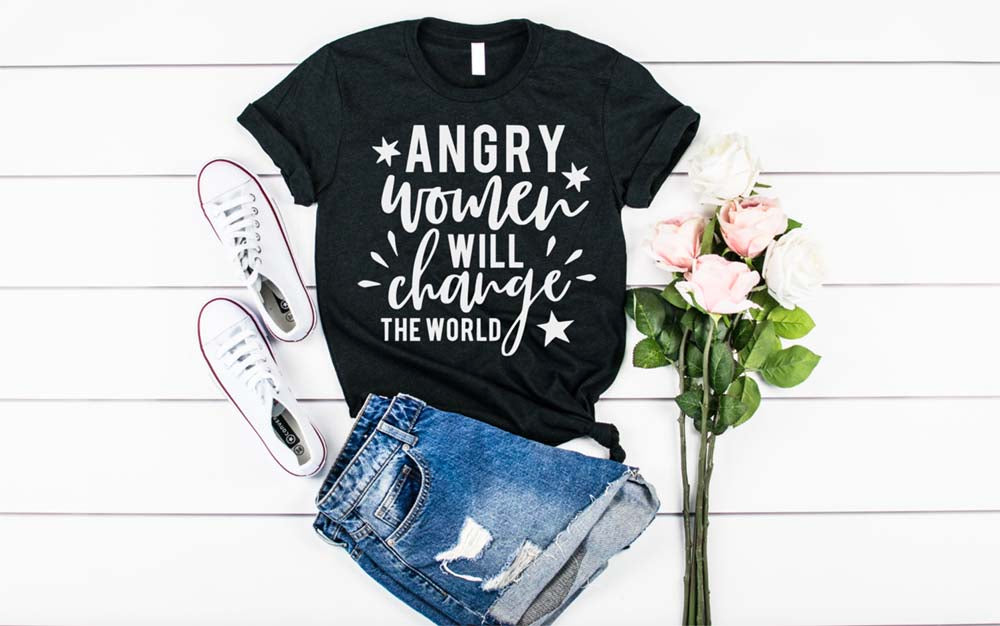 Angry Women Will Change the World Tshirt - Hot Mess Mom Designs