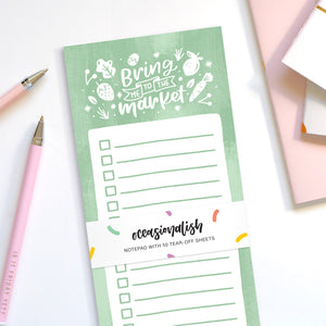 Bring Me To The Market - Tear-Off Notepad