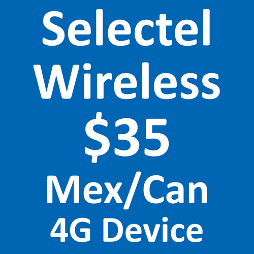 Selectel Wireless 4G $35 Mex/Can Plan