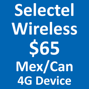 Selectel Wireless 4G $65 Mex/Can Plan