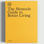 The Monocle Guide to Better Living | Gestalten