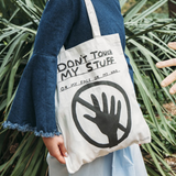 David Shrigley Don't Touch My Stuff Tote on Model