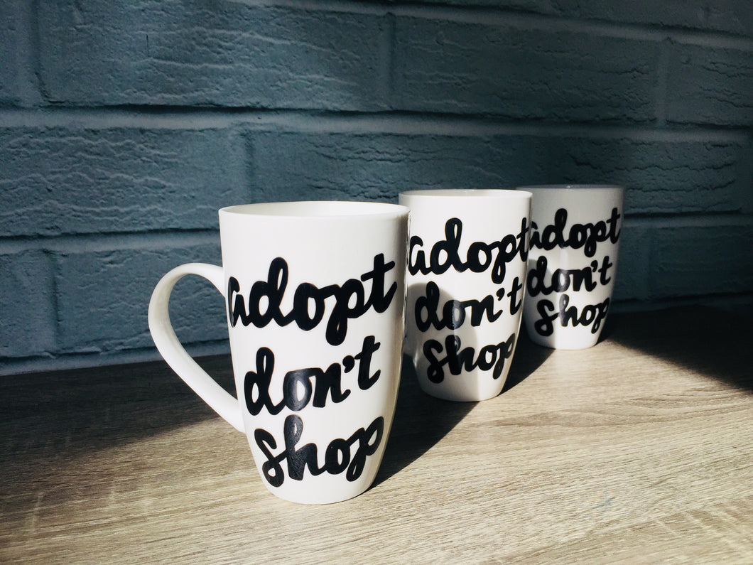 Handmade Adopt Don't Shop Cup