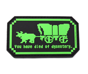 You Have Died of Dysentery Oregon Trail Morale Patch