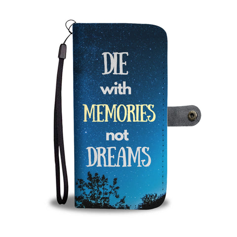 Die With Memories Wallet Case