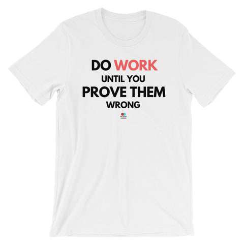 Prove Them Wrong Tee