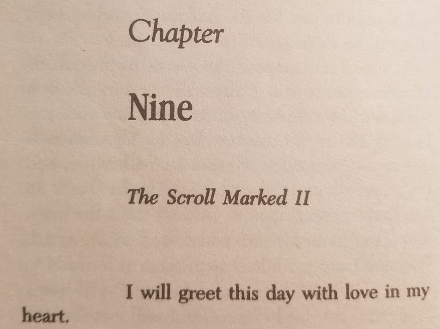 The Scroll Marked II- I will greet this day with love in my heart