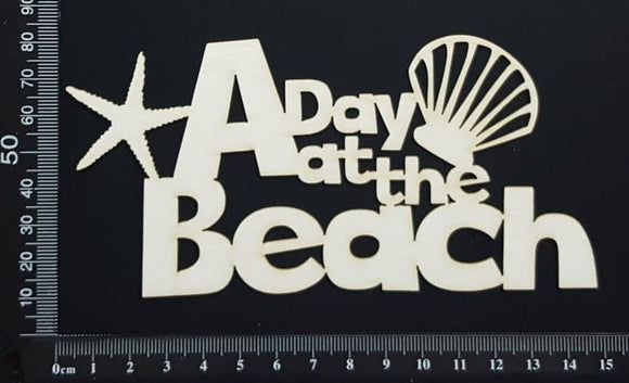 A Day at the Beach - White Chipboard