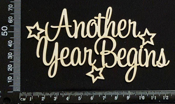 Another Year Begins - White Chipboard