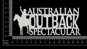 Australian Outback Spectacular - White Chipboard