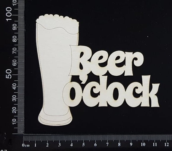 Beer o'clock - White Chipboard
