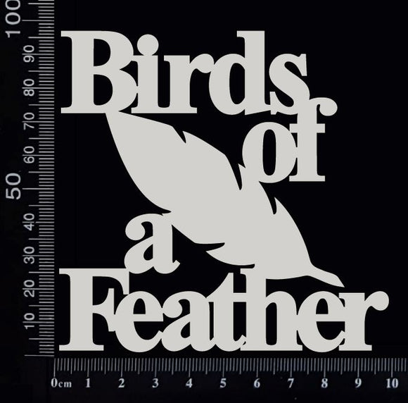 Birds of a Feather - White Chipboard