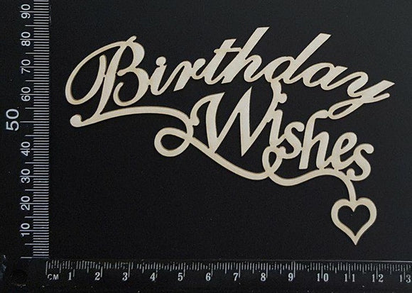 Birthday wishes - White Chipboard