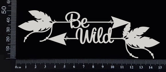 Boho Word Arrow - Be Wild - White Chipboard
