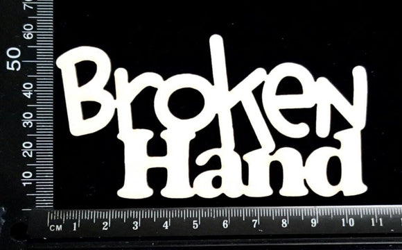 Broken Hand - White Chipboard